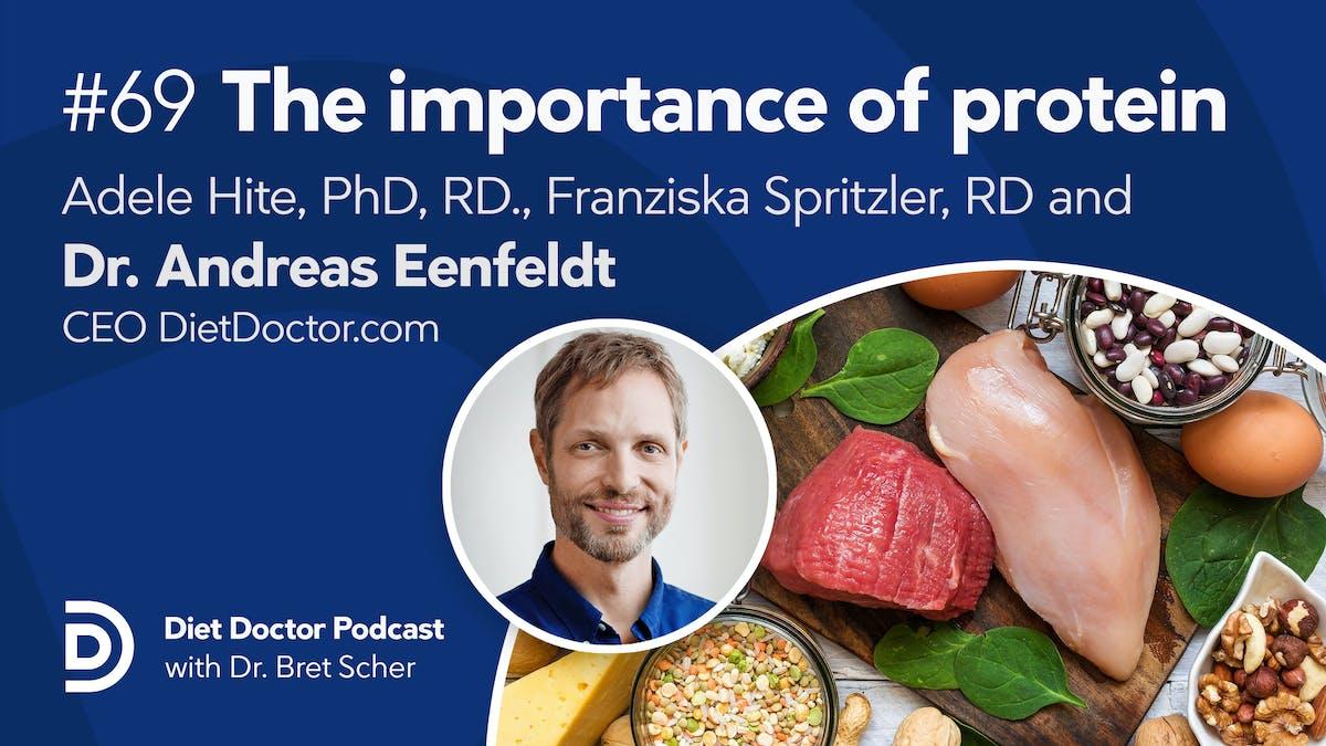 Diet Doctor Podcast #69 — Vikten av protein