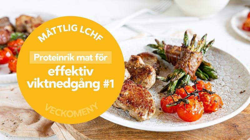 Måttlig LCHF: Proteinrik mat för effektiv viktnedgång #1