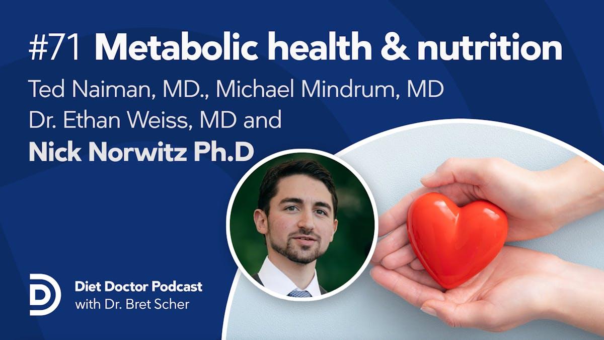 Diet Doctor Podcast #71 — Metabol hälsa
