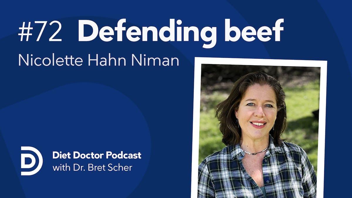 Diet Doctor Podcast #72 — Nicolette Hanh Niman
