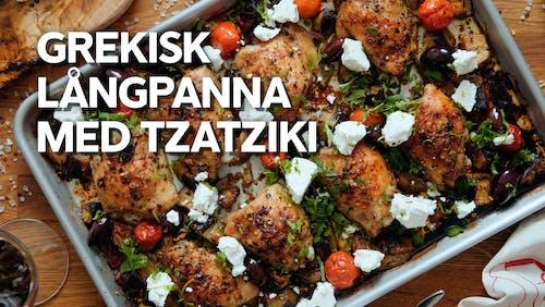 Video: Grekisk kyckling i långpanna med tzatziki
