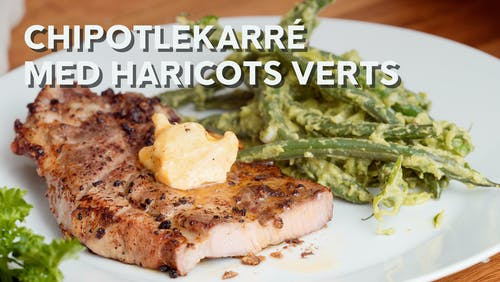 Chipotlekarré med haricots verts