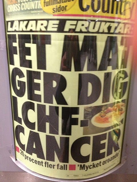 "Swedish Tabloid Warns of ""Low Carb Cancer"""