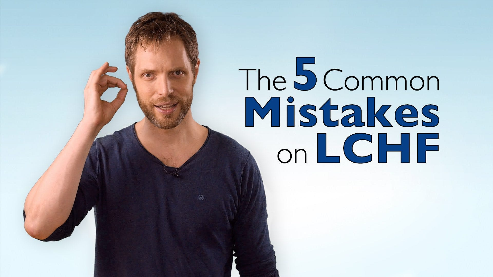The 5 common mistakes on LCHF
