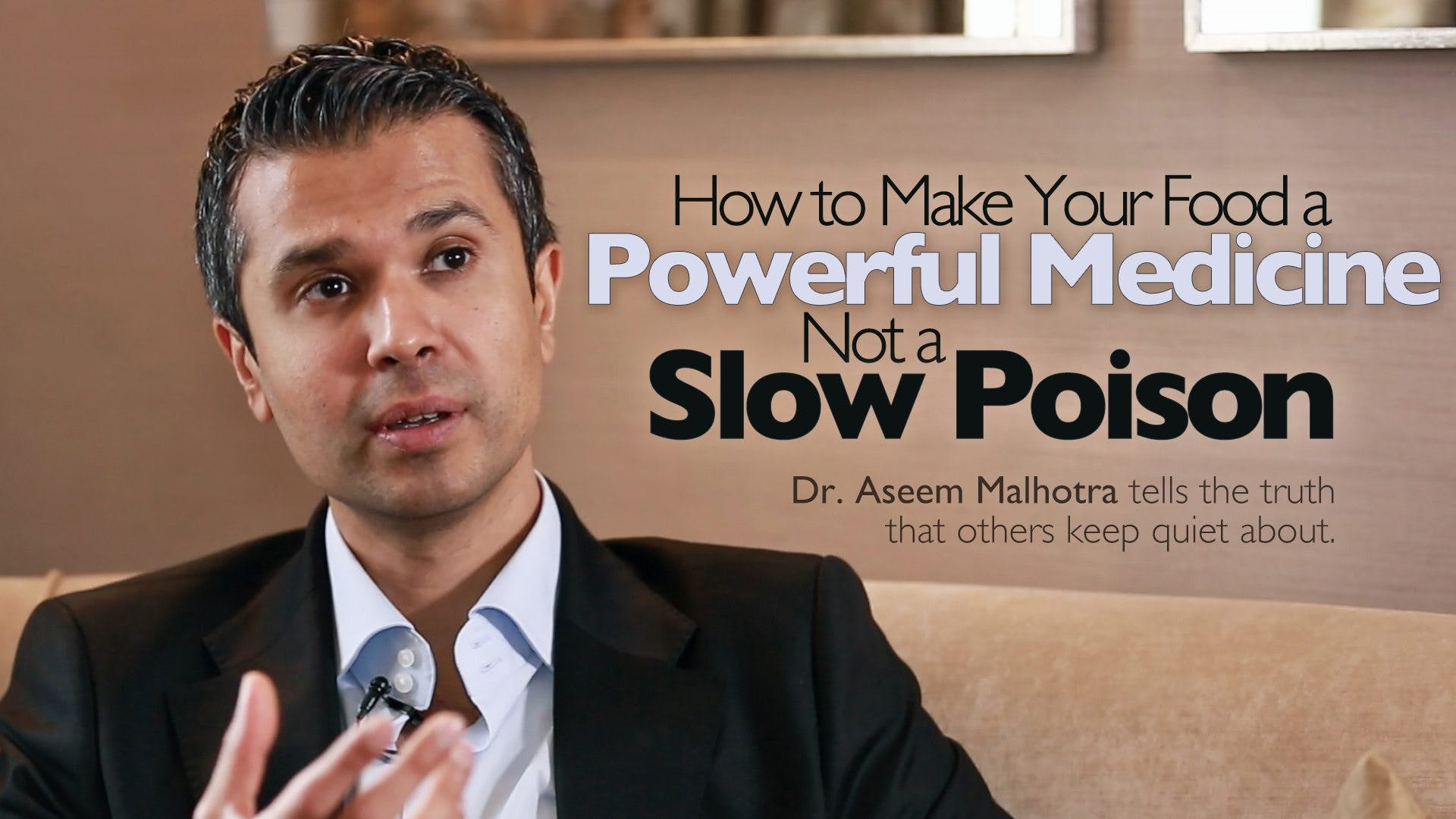 How to Make Your Food a Powerful Medicine, Not a Slow Poison – Dr. Aseem Malhotra