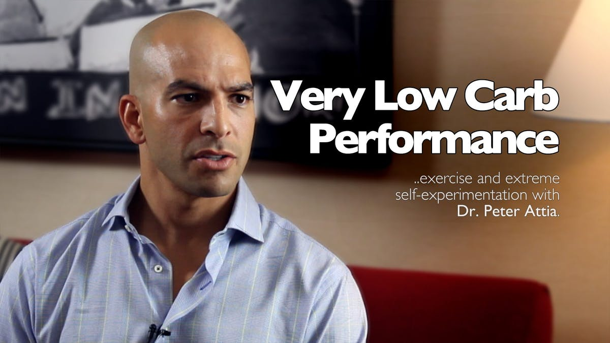Very Low-Carb Performance – Dr. Peter Attia