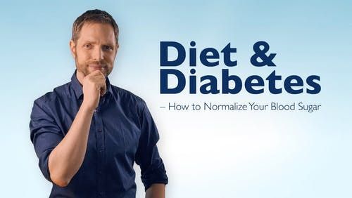 Diet & diabetes – how to normalize your blood sugar