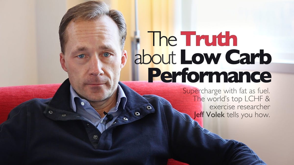 The Truth about Low-Carb Performance – Jeff Volek