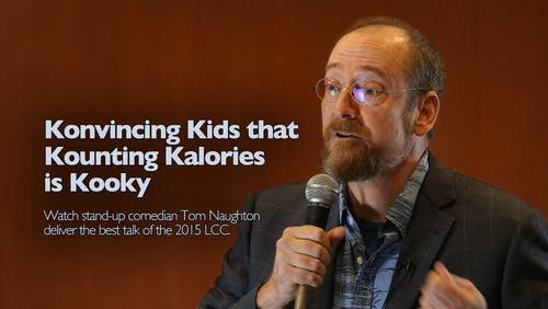 Konvincing kids that kounting kalories is kooky