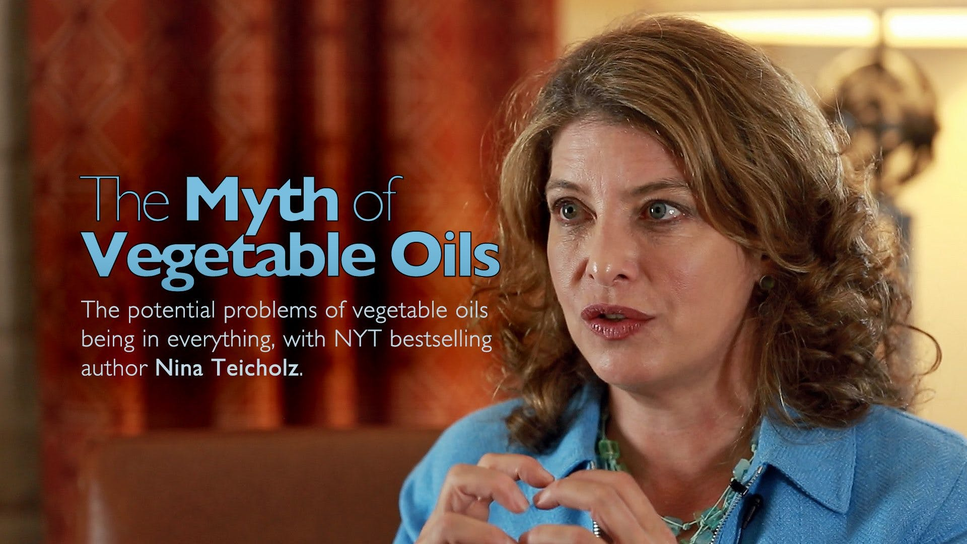 The Myth of Vegetable Oils