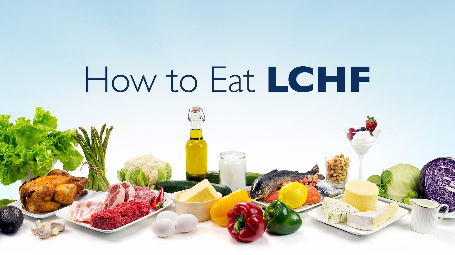 How to eat LCHF – the video course