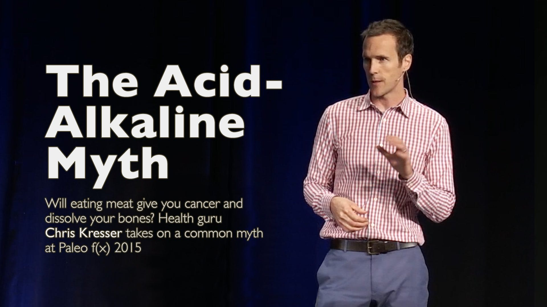 The Acid-Alkaline Myth – Chris Kresser