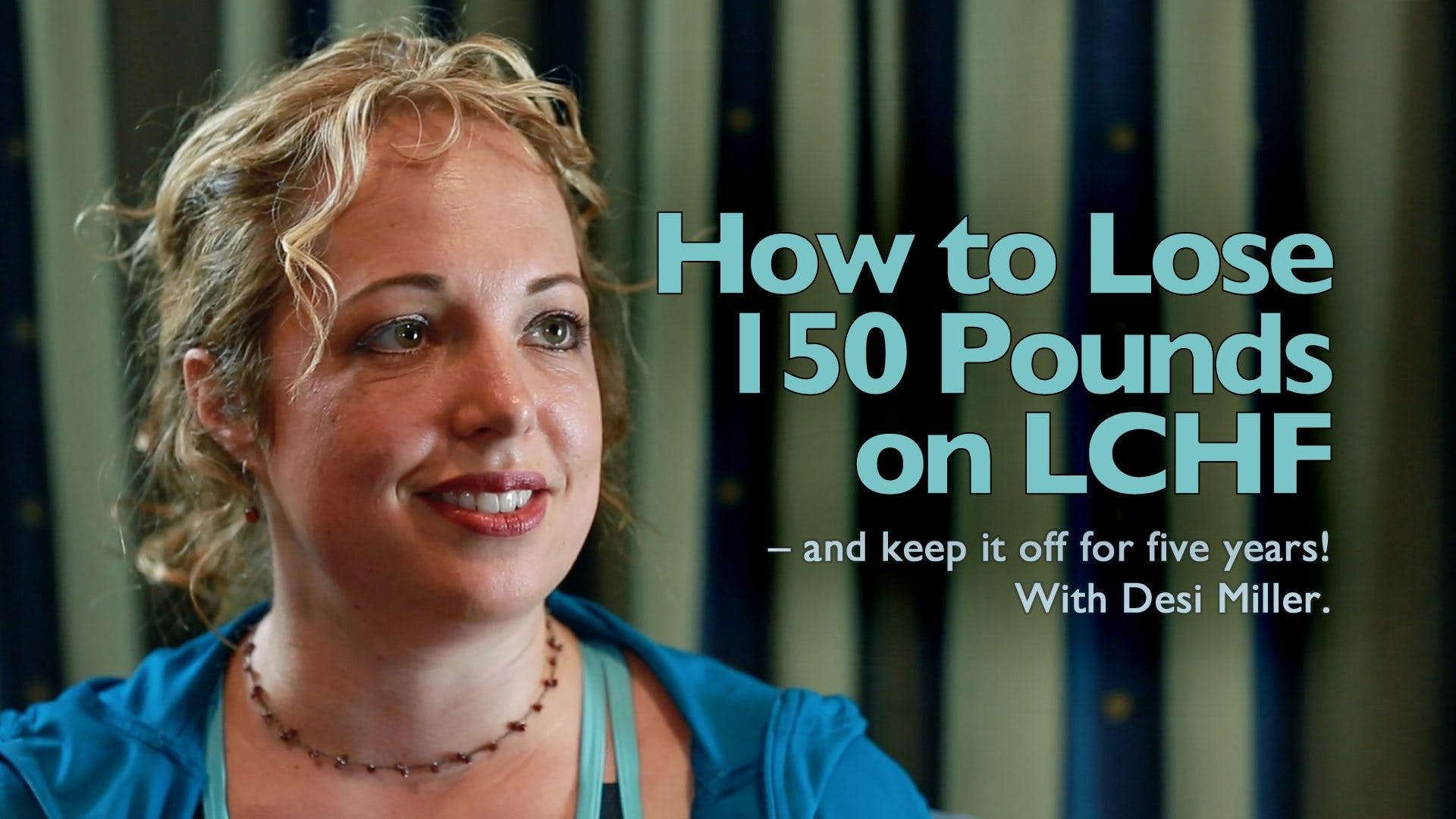 How to lose 150 pounds on low carb – and keep it off for five years!
