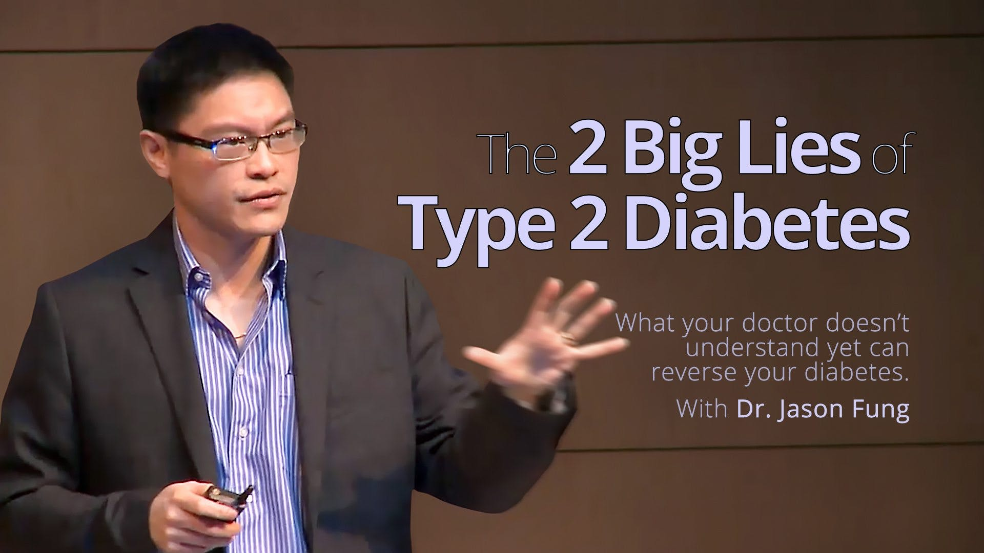 The 2 big lies of type 2 diabetes – Dr. Jason Fung
