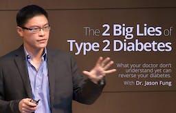 The 2 big lies of type 2 diabetes