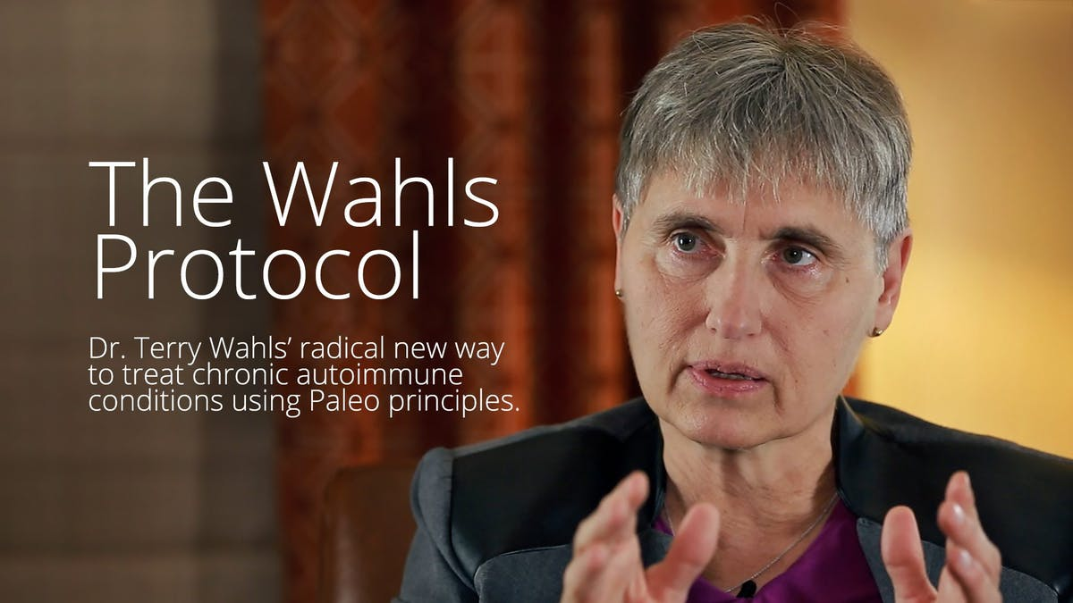 The Wahls Protocol – Dr. Terry Wahls