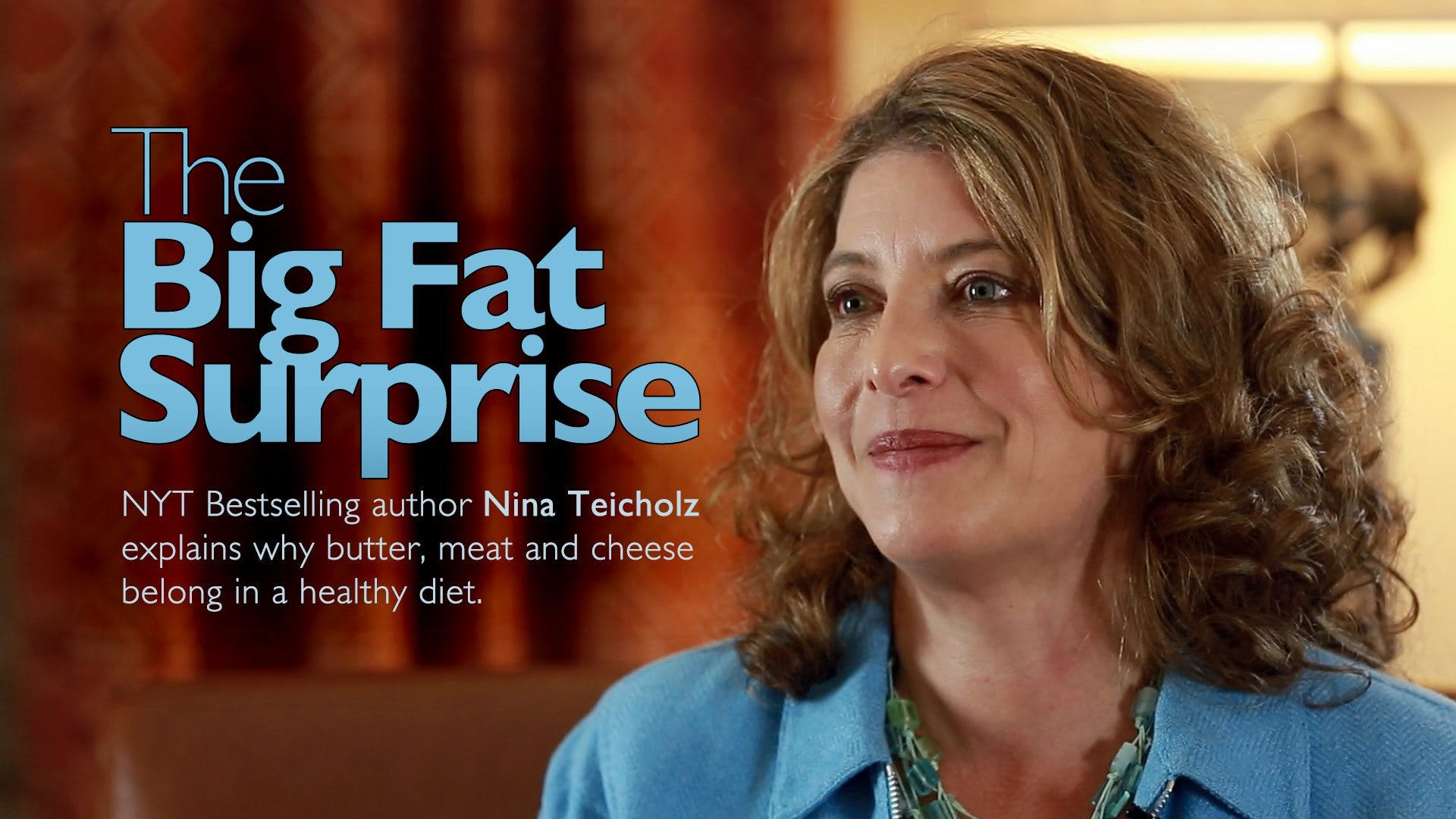 The Big Fat Surprise – Nina Teicholz