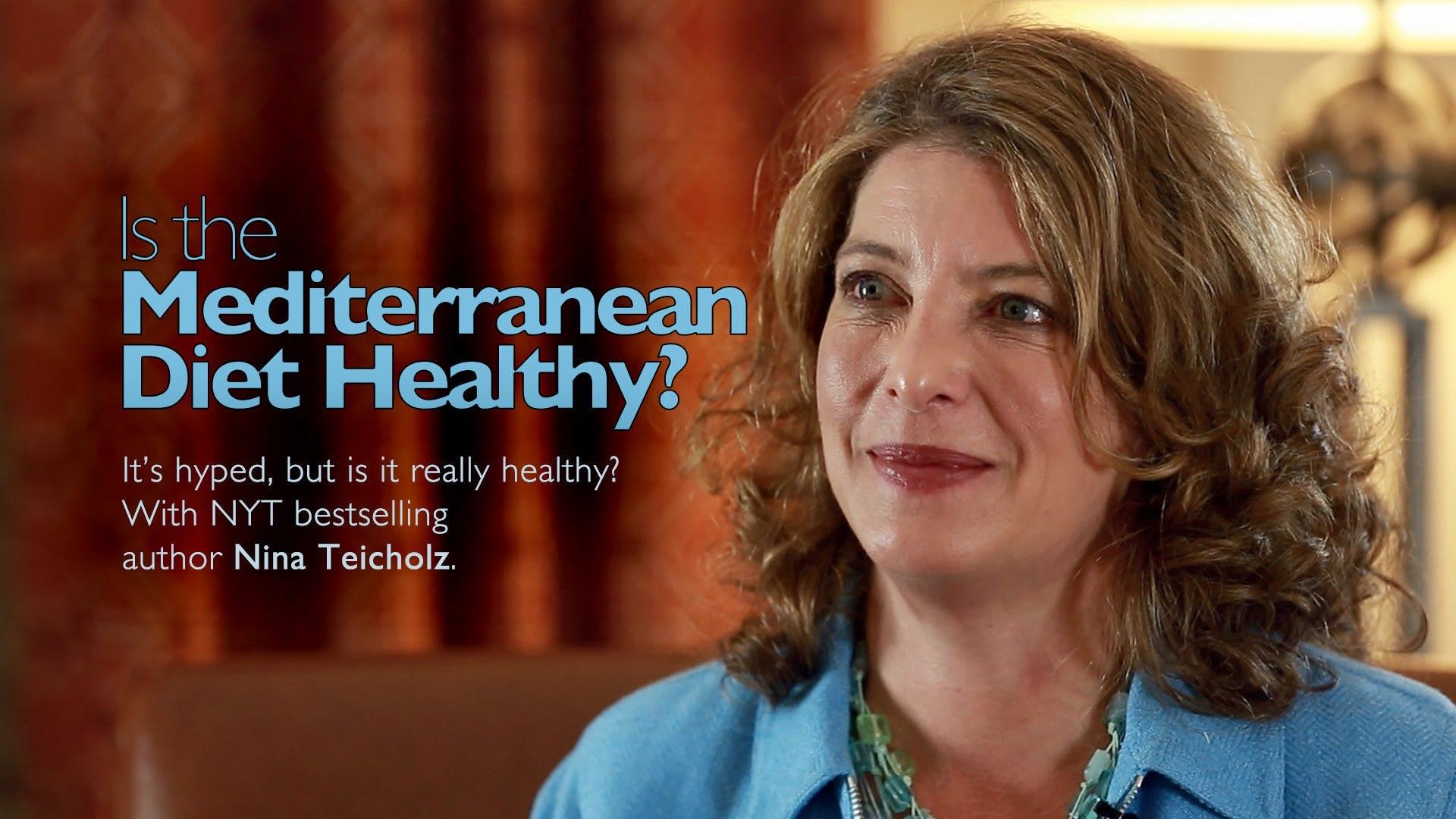 Is the Mediterranean Diet Healthy? – Nina Teicholz