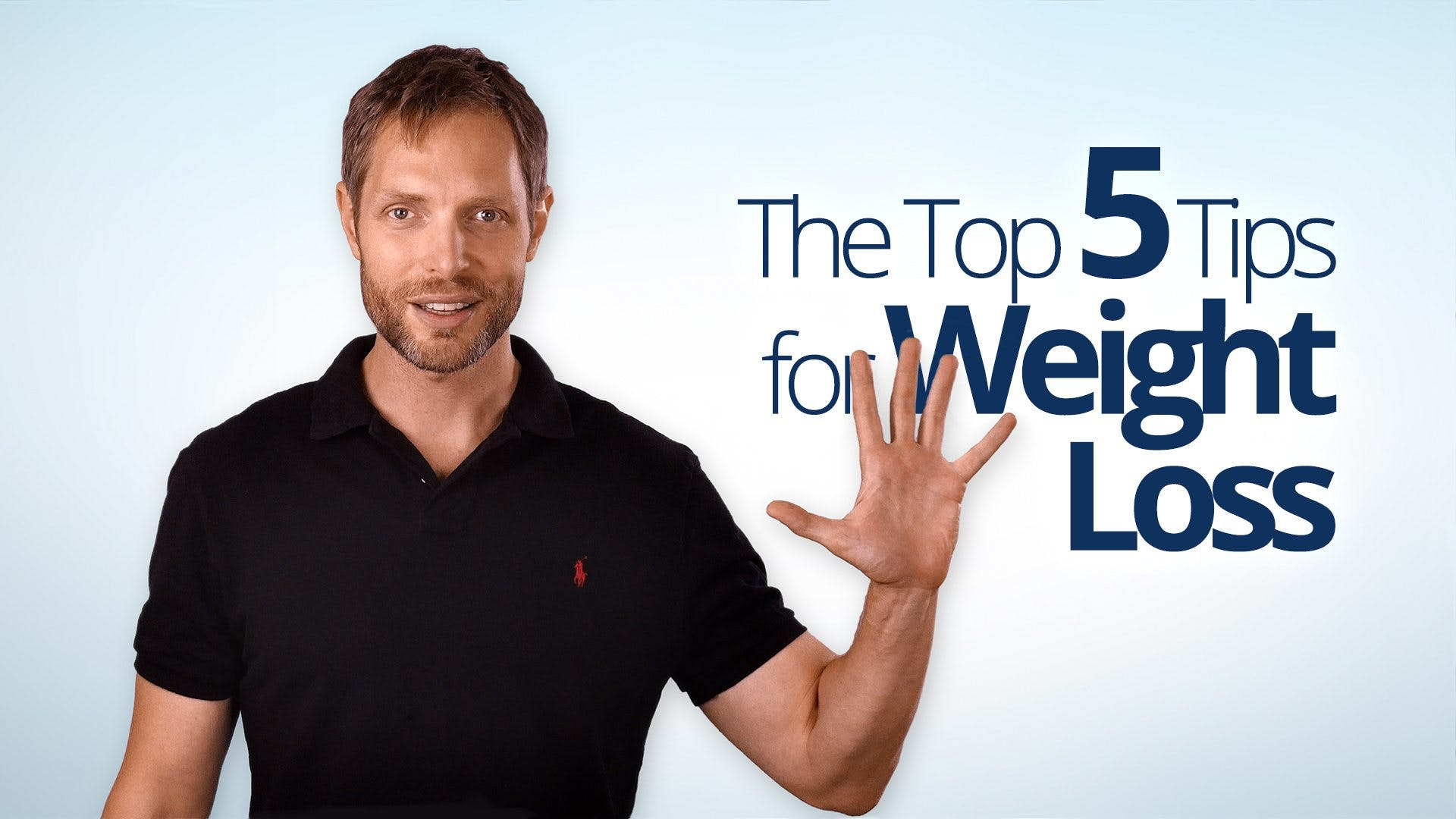 The top 5 tips to lose weight