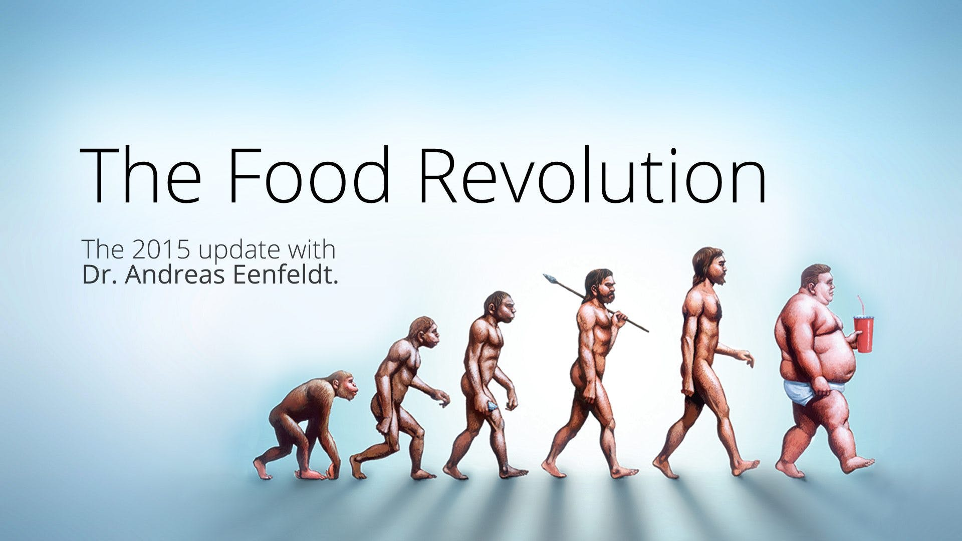 The Food Revolution – Dr. Andreas Eenfeldt
