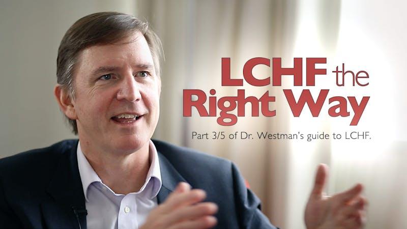 Interview – Eric Westman Part 3