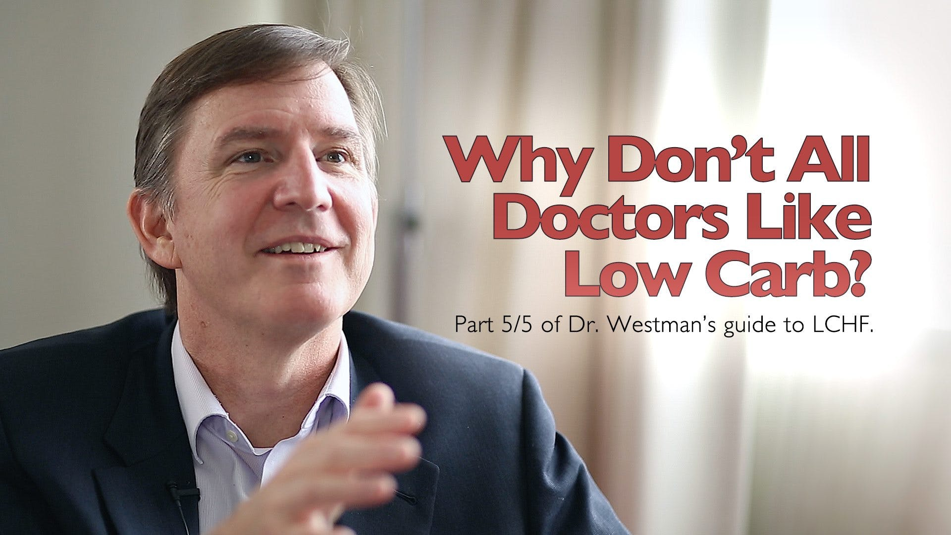 Why don't all doctors like low carb?