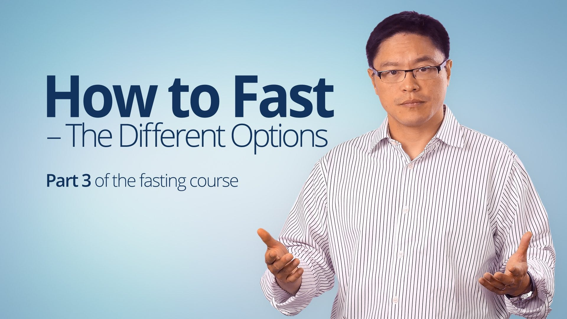 How to Fast - The Different Options