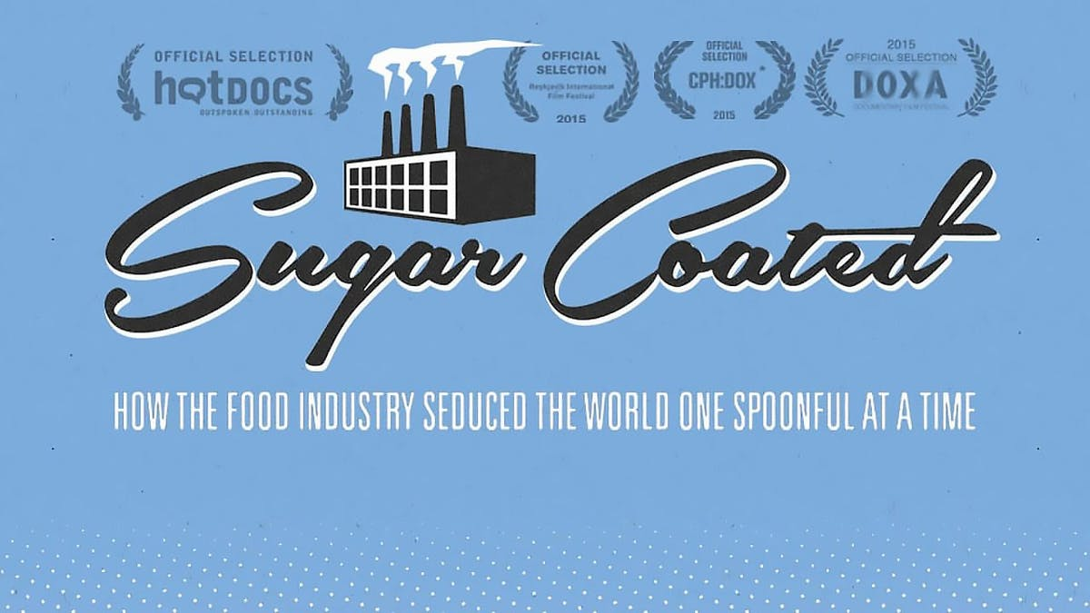 Sugar Coated exposes Big Sugar's sweet little lies