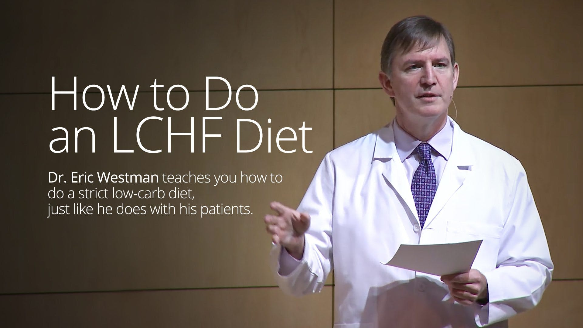 How to Do an LCHF Diet – Dr. Eric Westman