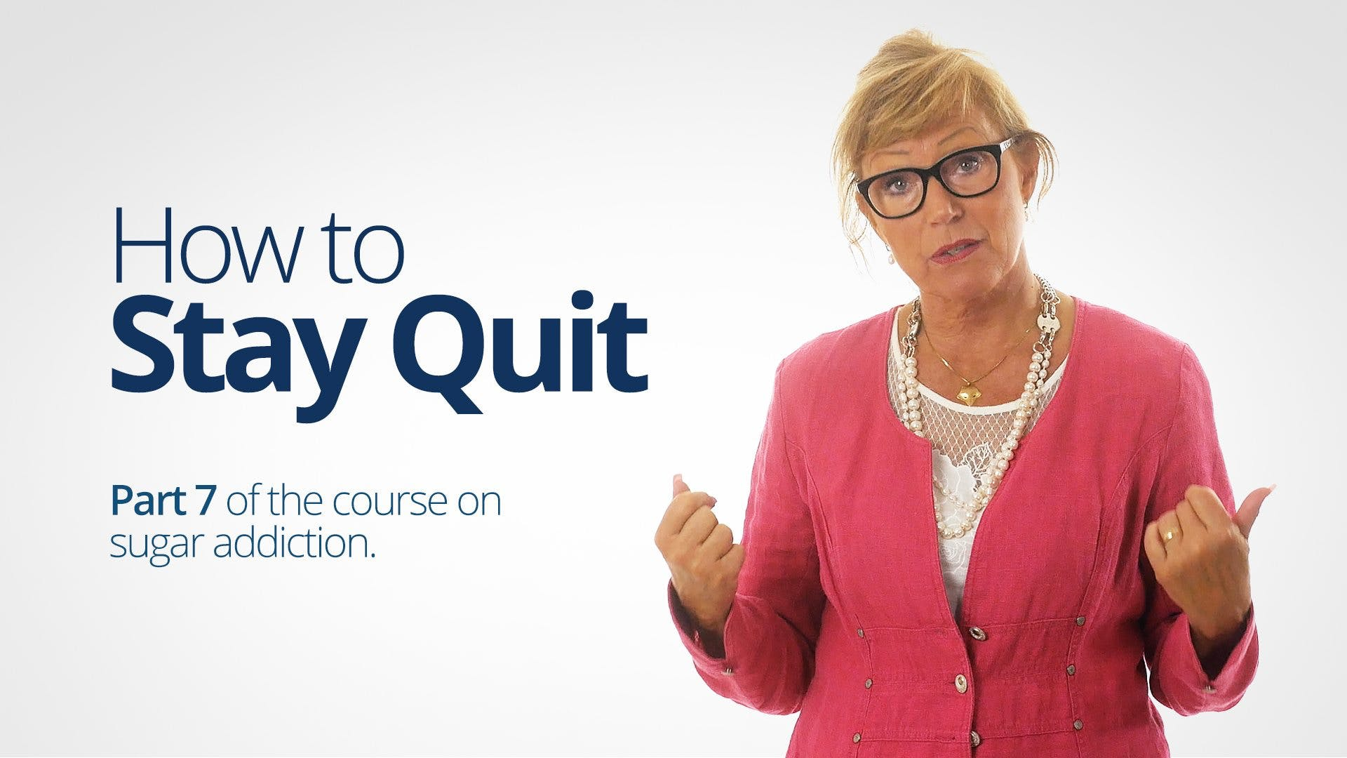 How to Stay Quit – Bitten Jonsson