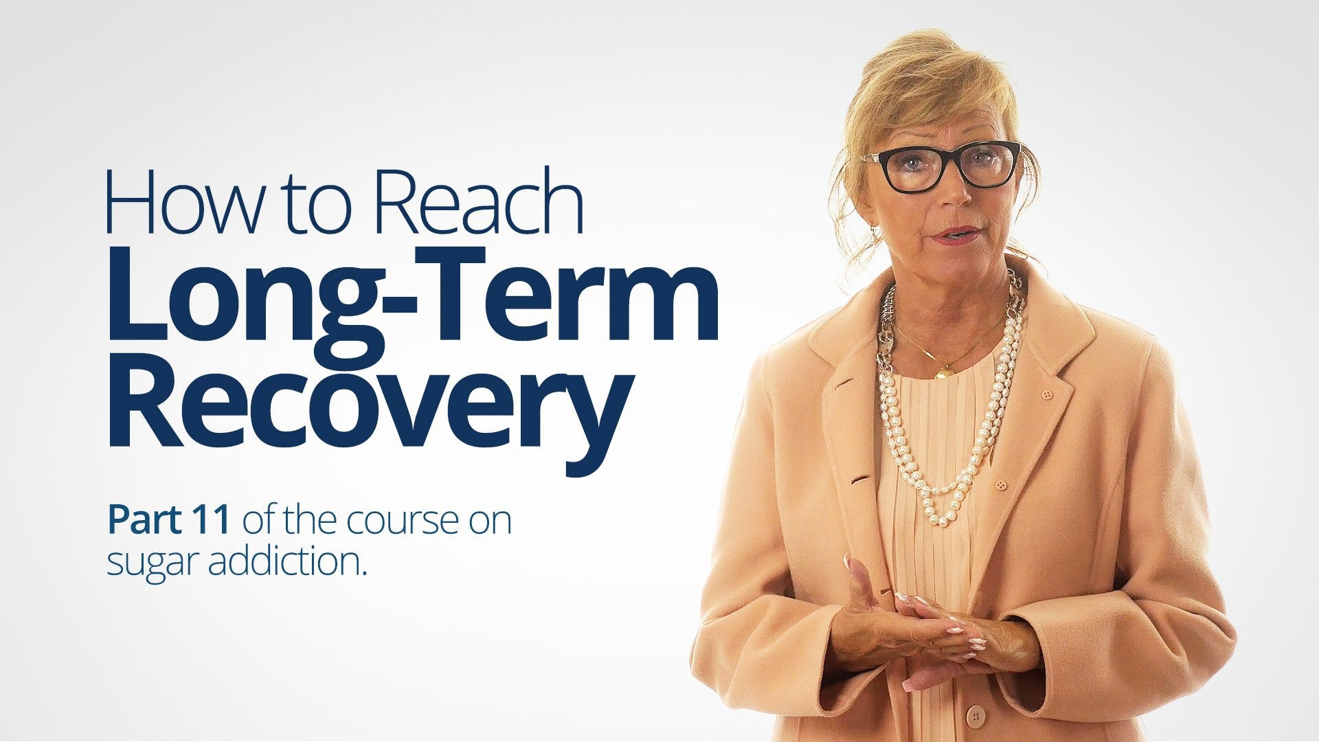 How to Reach Long-Term Recovery