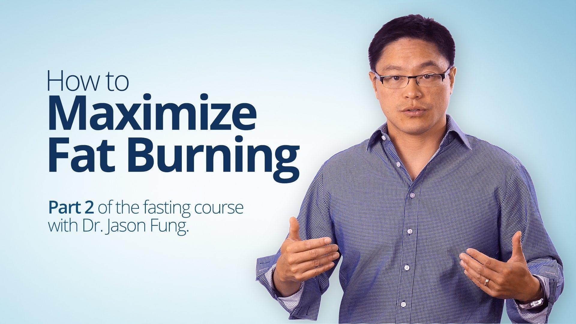 How to maximize fat burning