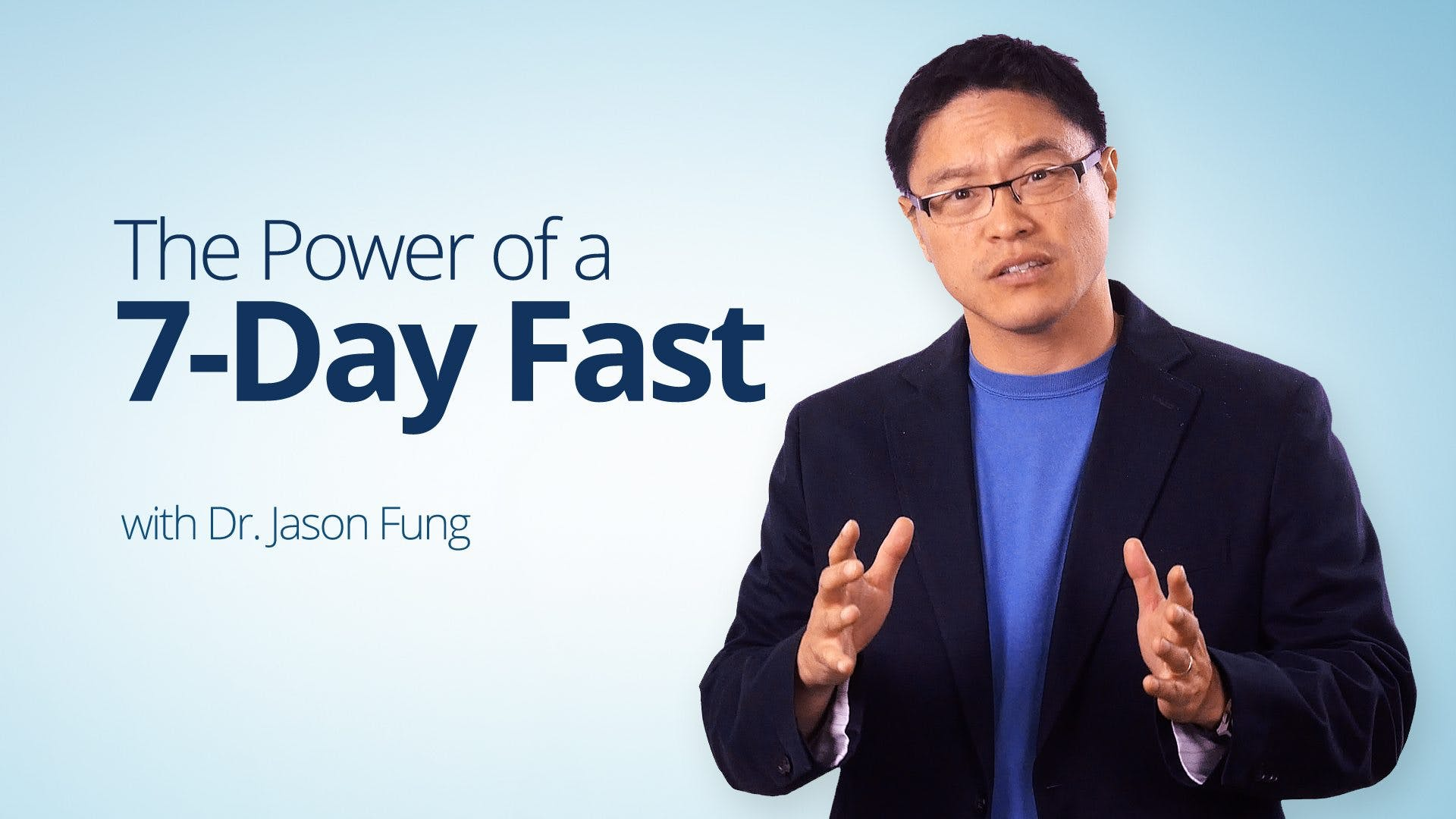 The Power Of A 7 Day Fast Dr Jason Fung