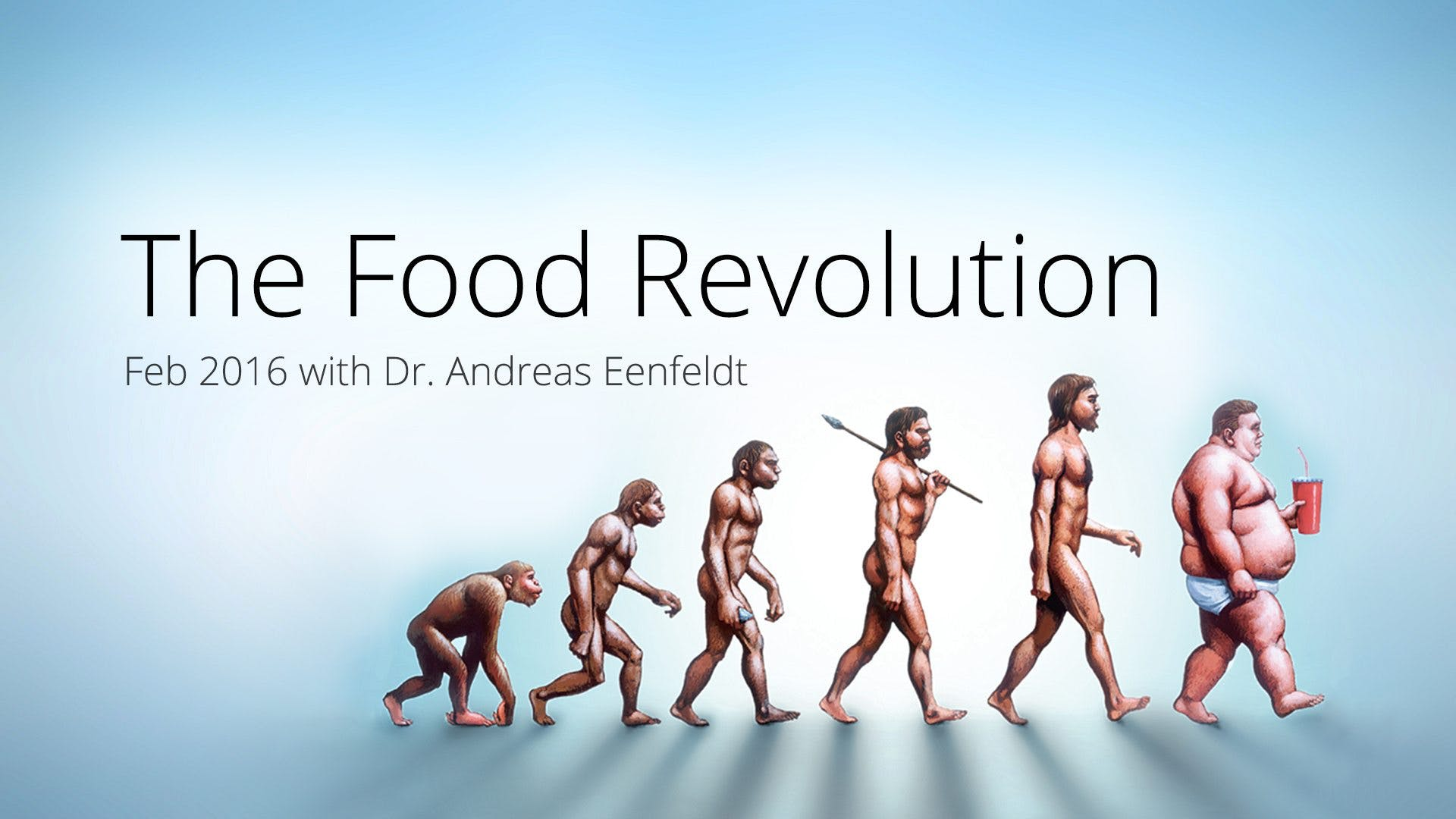 The Food Revolution 2016 Update – with Dr. Andreas Eenfeldt