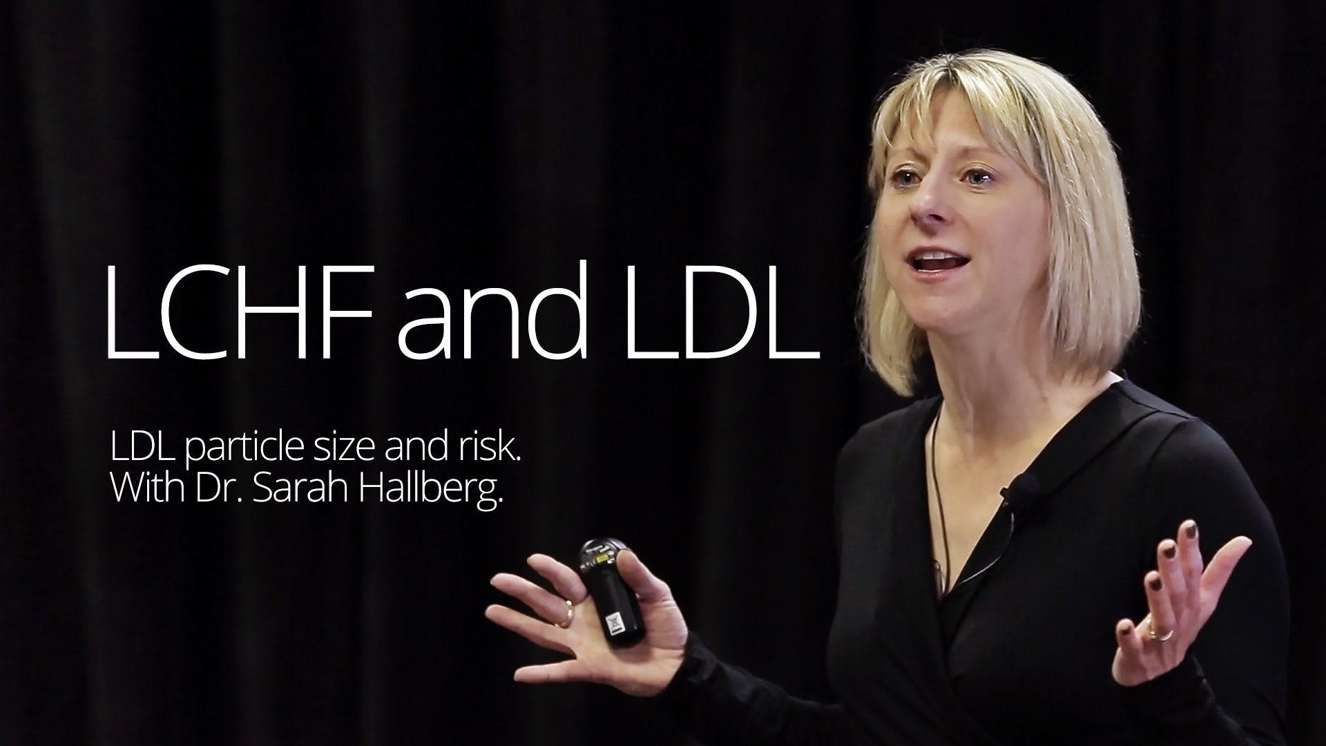 LCHF and LDL – Dr. Sarah Hallberg