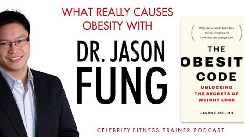 Podcast: What really causes obesity with Dr. Jason Fung