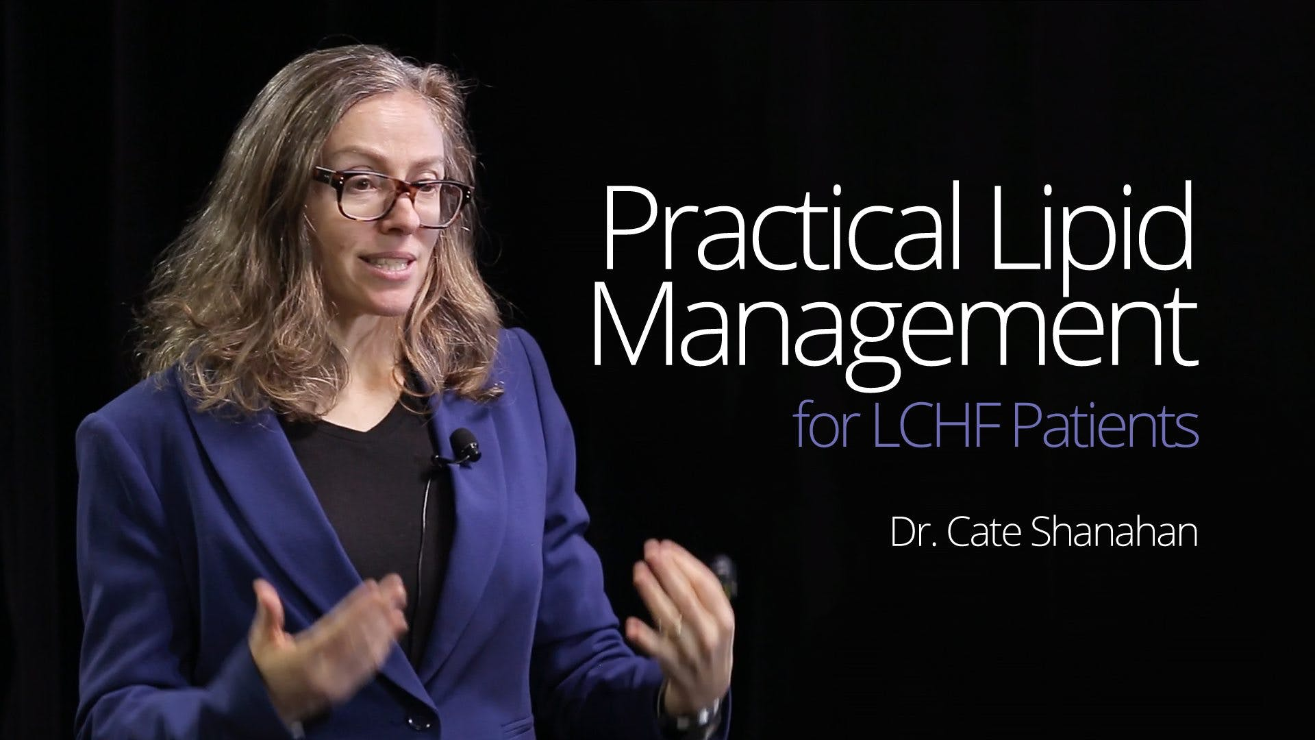 Practical Lipid Management – Dr. Cate Shanahan