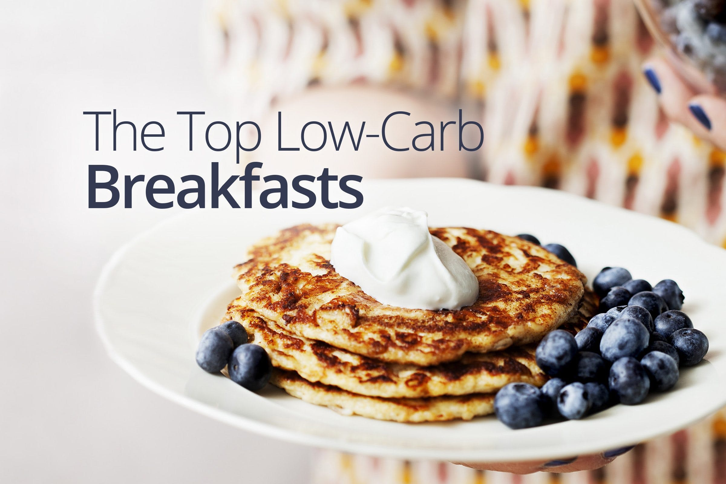 Low-carb breakfast favorites