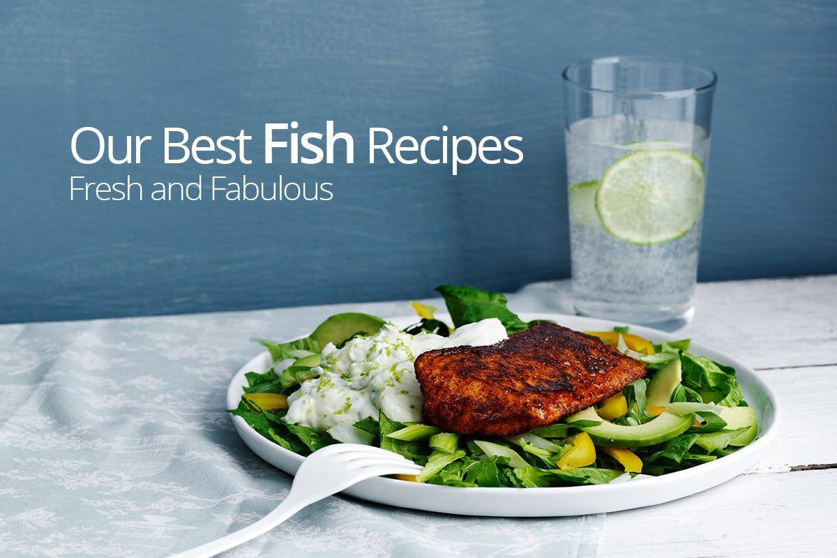 Our Best Fish Recipes - Fresh and Fabulous