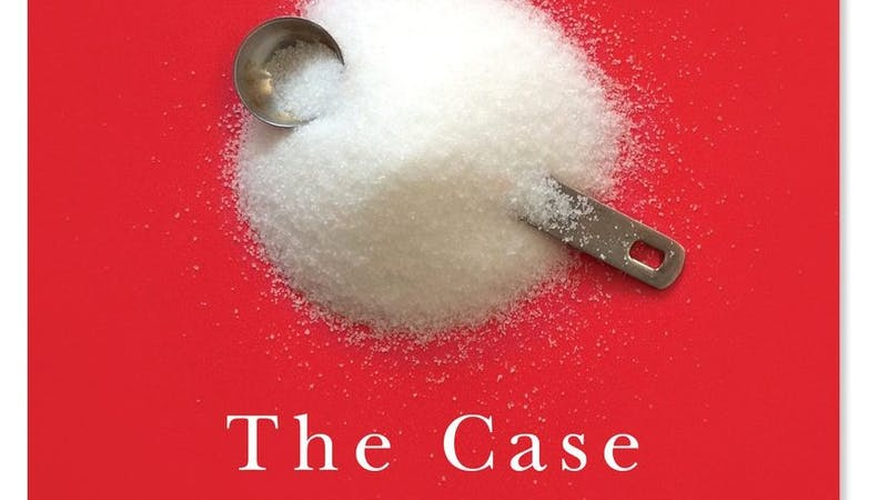 The new Gary Taubes book: The Case Against Sugar