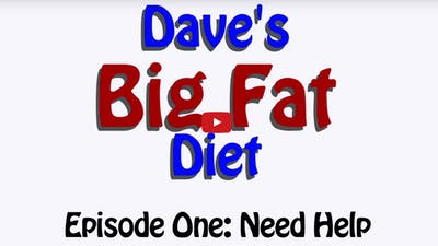 Dave's big fat diet