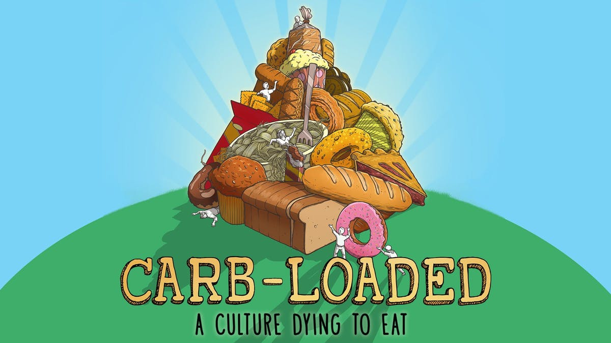 Have you watched the movie Carb-Loaded yet?