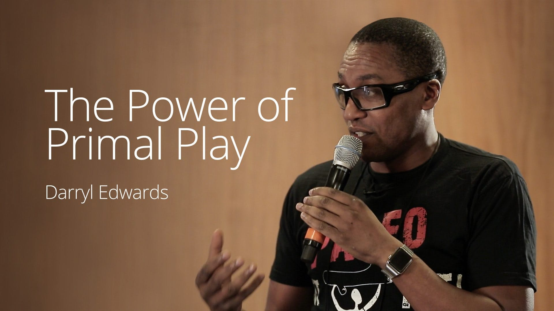 The Power of Primal Play – Darryl Edwards