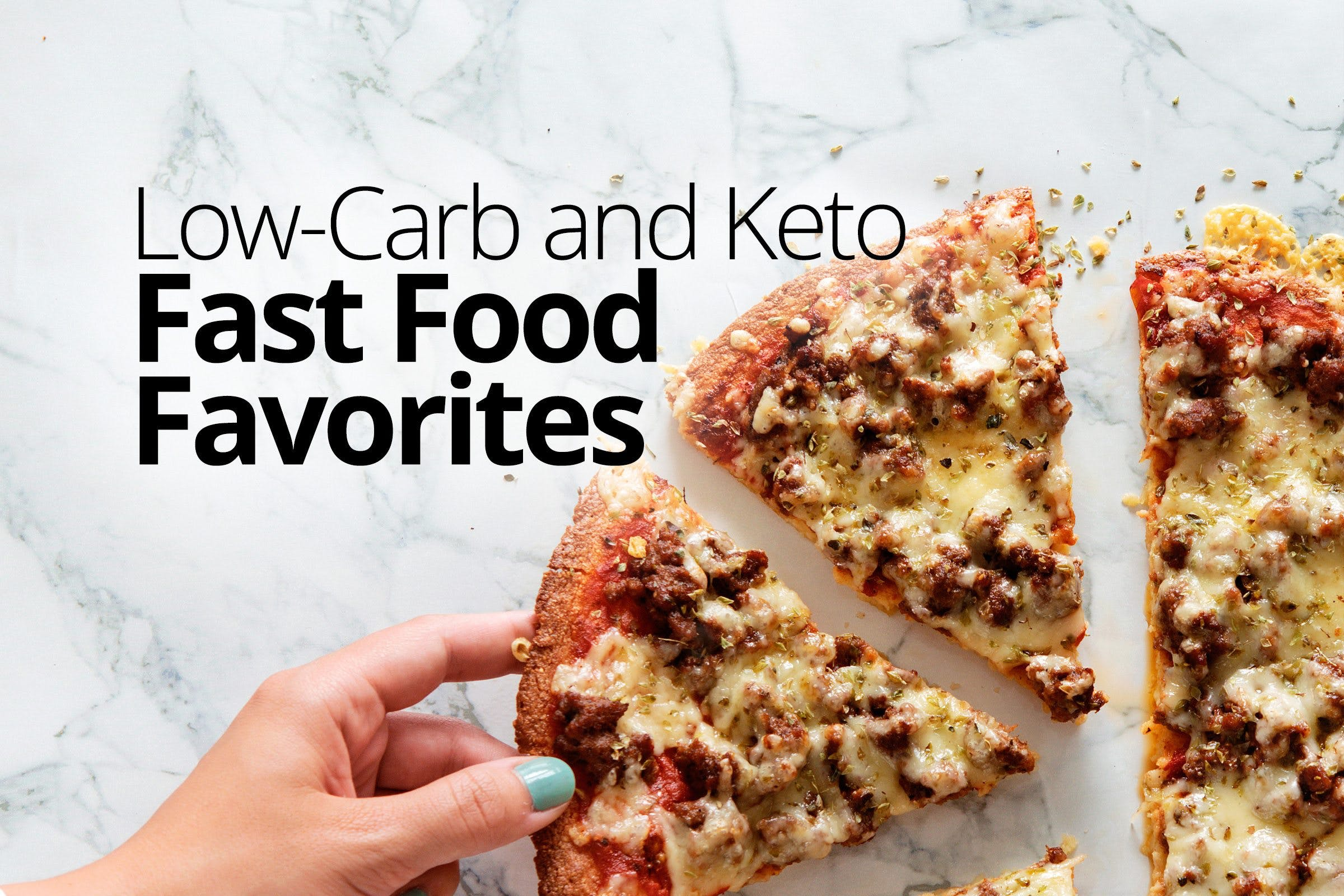Low-carb and keto fast food favorites