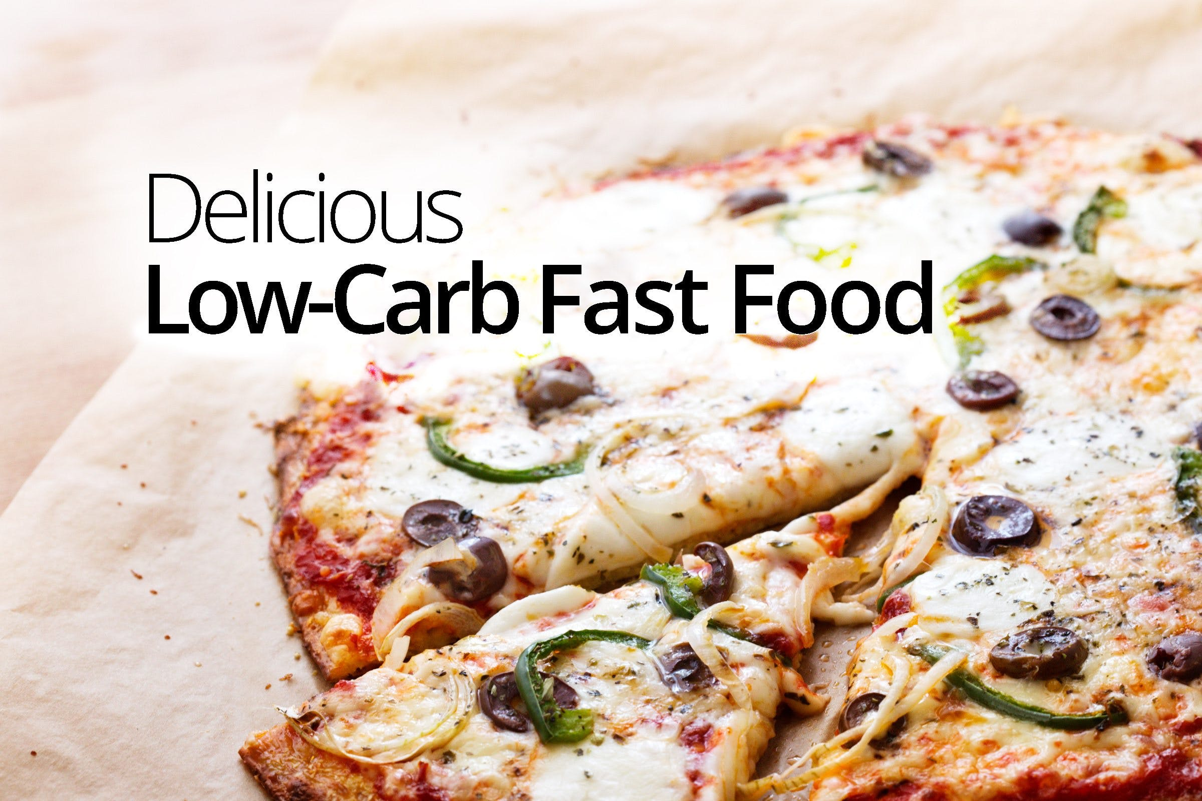 Low-Carb Fast Food