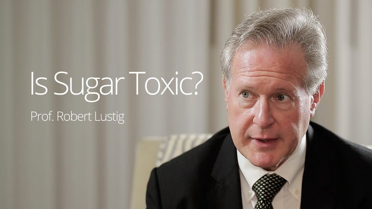 Is Sugar Toxic? – Interview with Prof. Robert Lustig