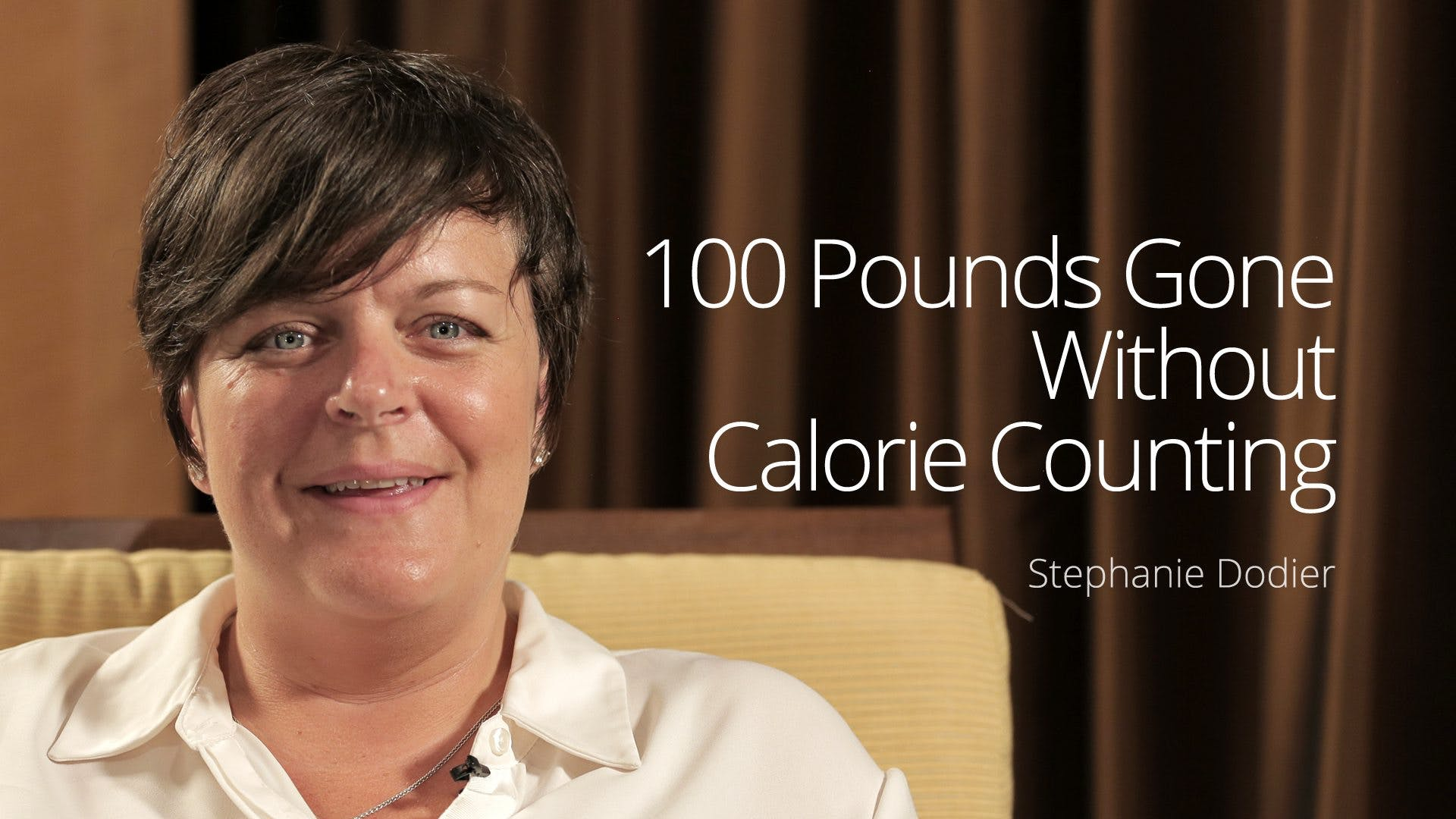 100 Pounds Gone Without Calorie Counting