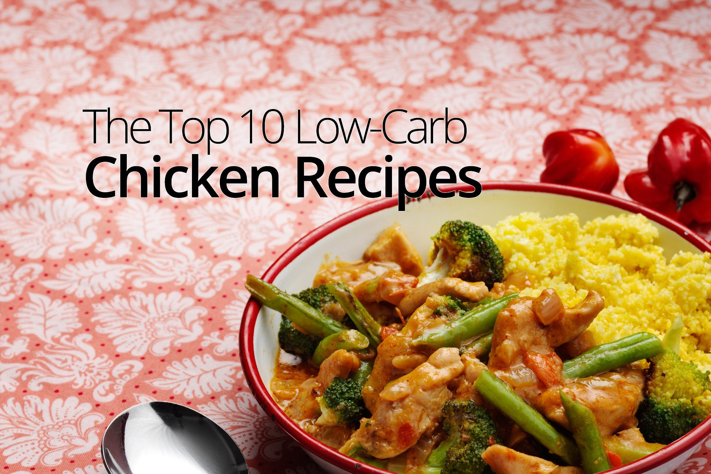 Top 10 low-carb chicken recipes