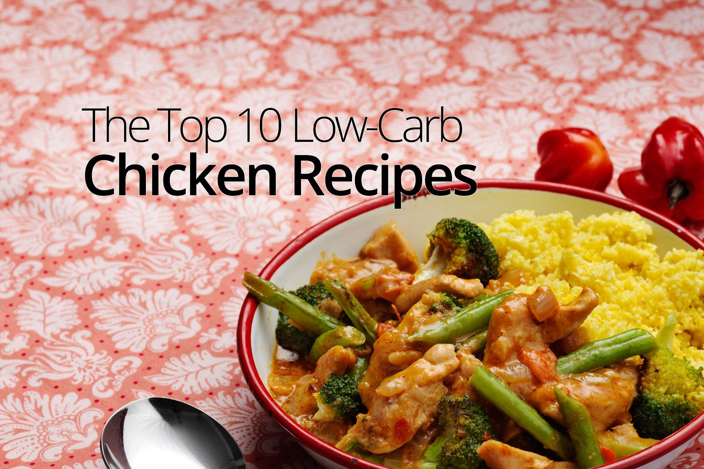 The Top 10 Low-Carb Chicken Recipes