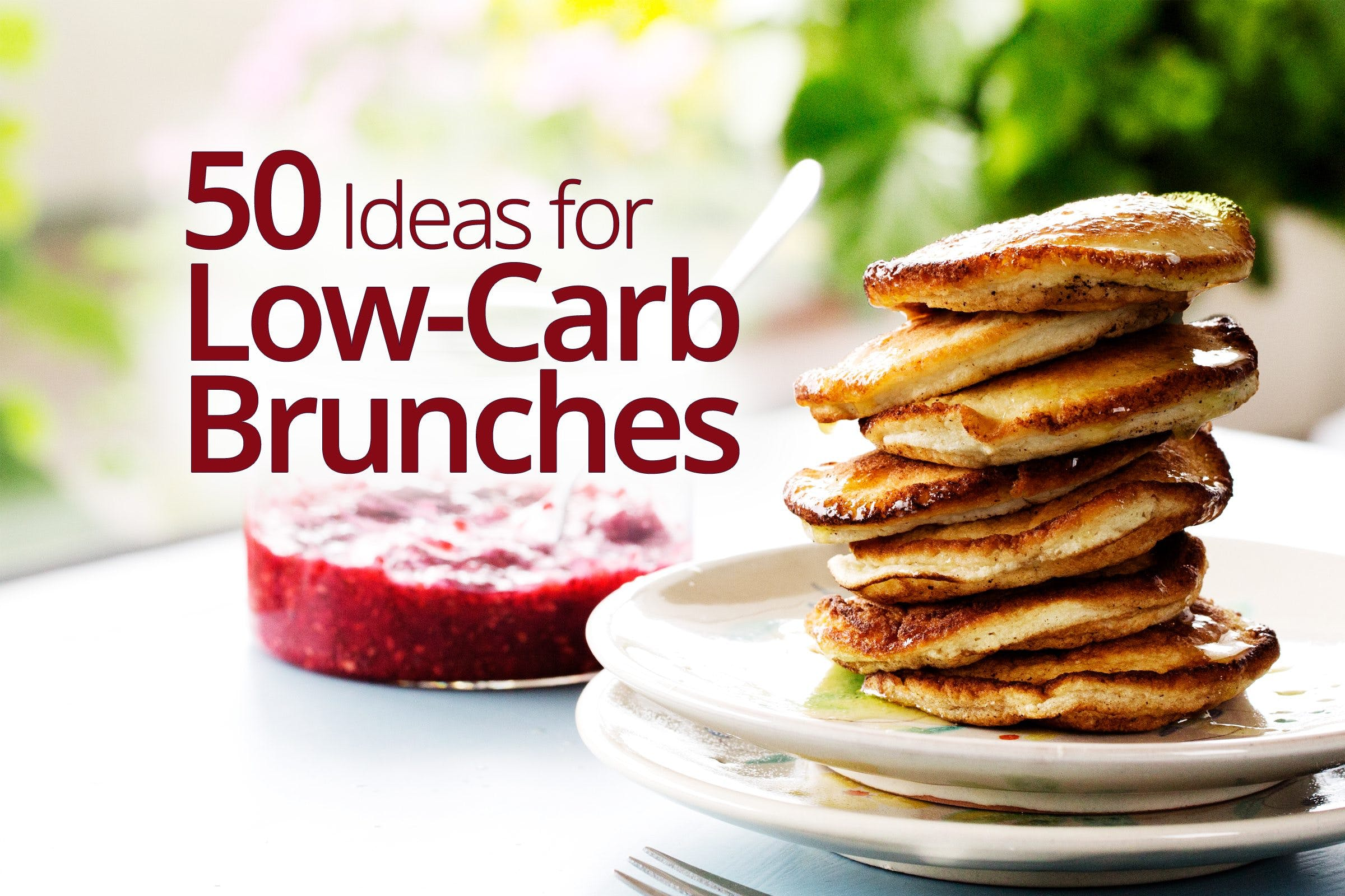 Fifty great ideas for low-carb and keto brunches